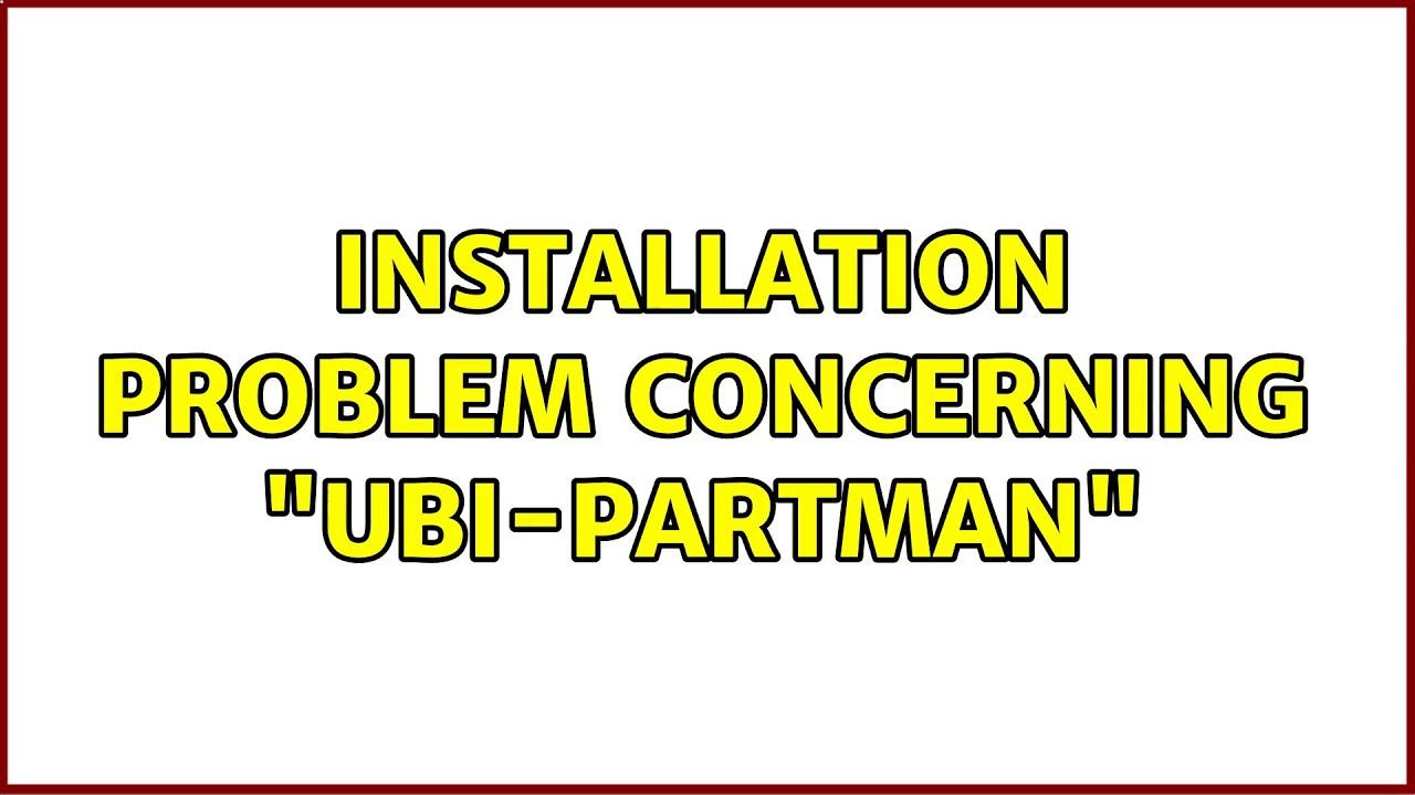 Ubuntu  Installation Problem Concerning  U0026quot Ubi