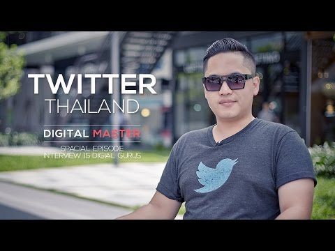 Digital Master Ep.23 - สัมภาษณ์พิเศษ Twitter ประเทศไทย