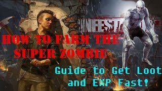 How to Farm the Super Zombie - Great Loot and Exp - Infestation: Survivor Stories