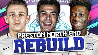 REBUILDING PRESTON NORTH END!!! FIFA 19 Career Mode