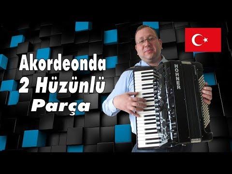 Akordeonda 2 Hüzünlü Parça (2 Sad Songs On Accordion)
