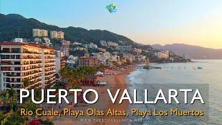 Puente Río Cuale, Isla del Cuale, Playa Olas Altas, Playa Los Muertos, Puesta de Sol Puerto Vallarta