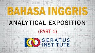 Persiapan Un Bahasa Inggris Tahun 2020 (05 Analytical Exposition   Part 1)
