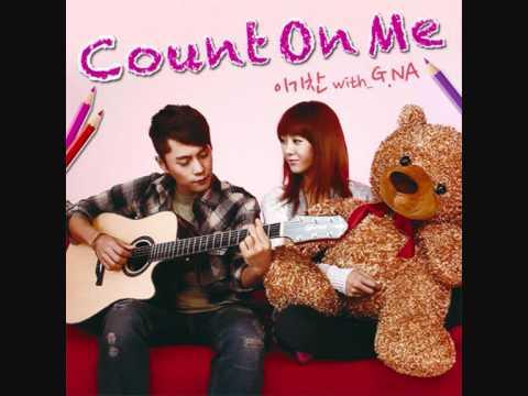 Lee Ki Chan & G.NA - Count On Me