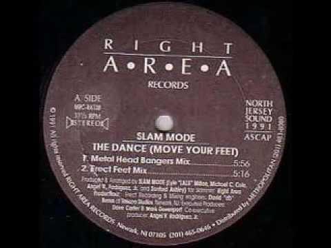 Slam Mode The Dance (Move Your Feet) Deep Inside The AM Mix