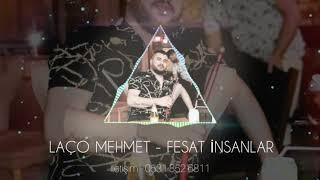 Laço Mehmet - FESAT İNSANLAR 2019 Roman Havası Resimi