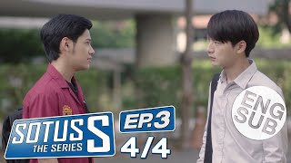 [Eng Sub] Sotus S The Series | EP.3 [4/4]