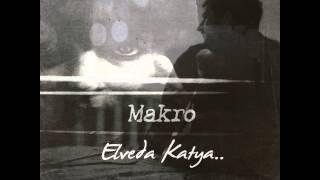 Makro - Elveda Katya (2015)
