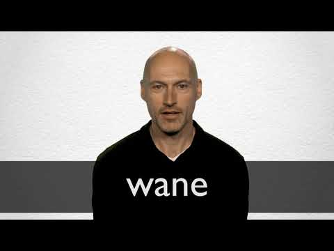 Wane definition and meaning | Collins English Dictionary
