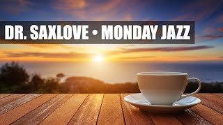Monday Jazz • Smooth Jazz Saxophone Instrumental Music for Relaxing and Study
