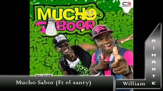 Mucho sabor   WilliamRimante Feat Santy