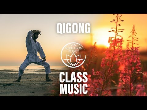 Qigong Class Music - Soft Music For Tai Chi and Qi Gong, Life Energy Cultivation