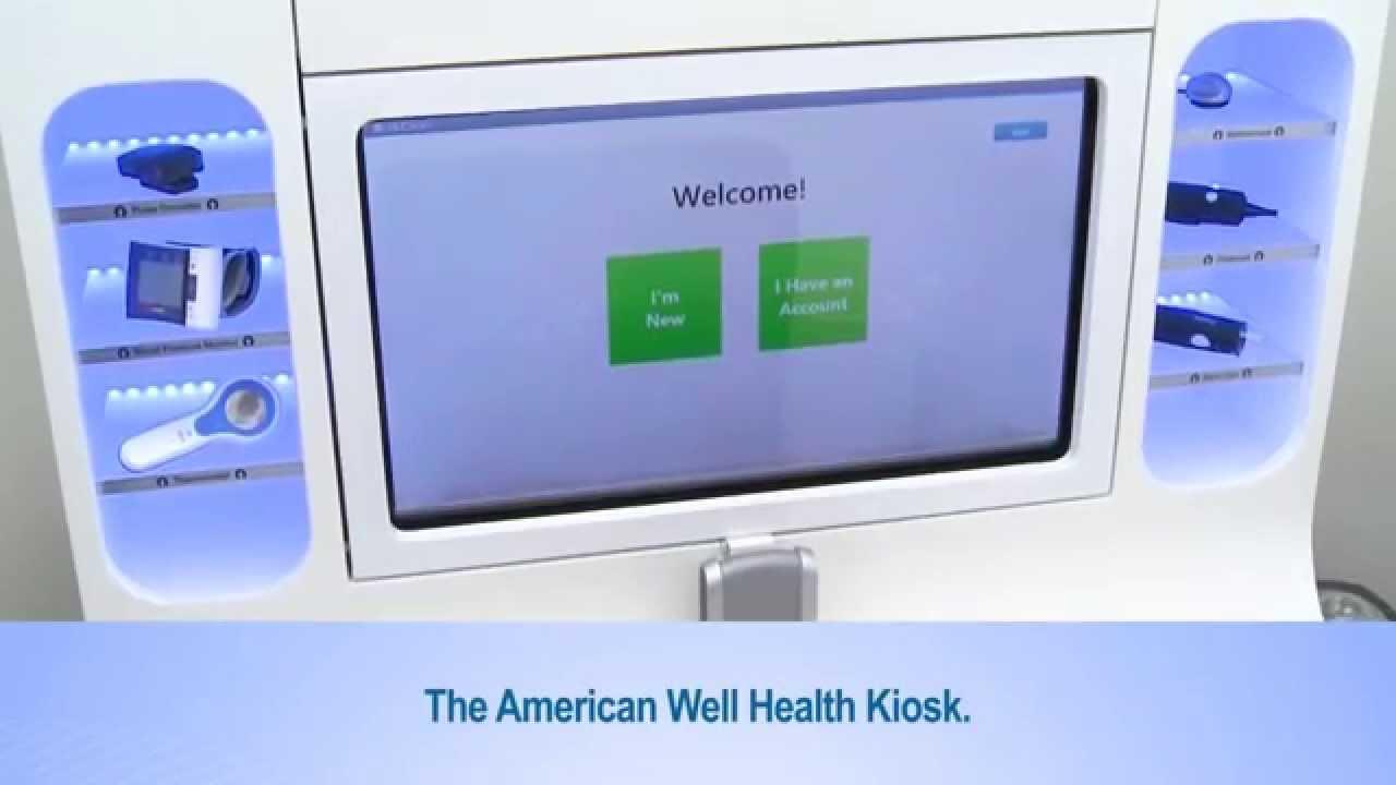 The American Well Kiosk