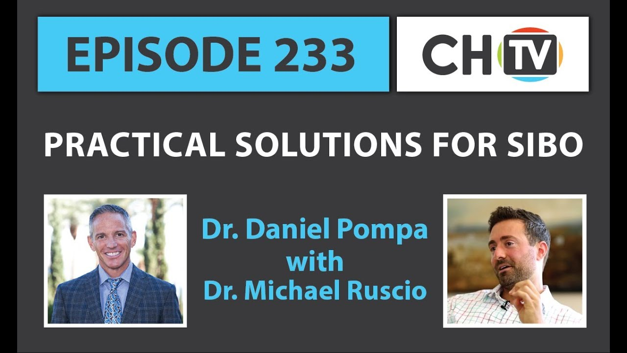 233: Practical Solutions for SIBO » Dr  Pompa & Cellular Healing TV