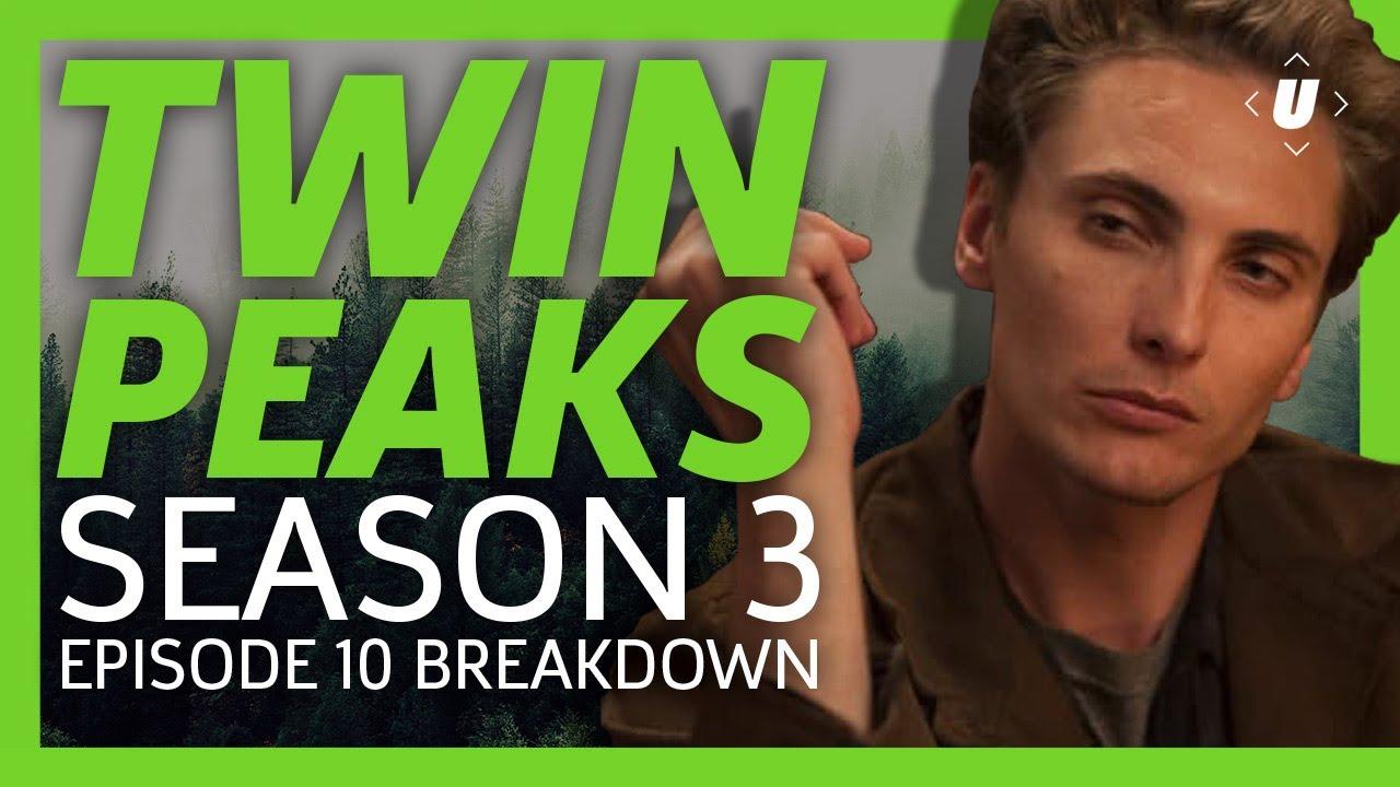 Download Twin Peaks Season 3 Episode 10 Breakdown - Laura is the One