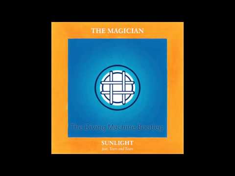 Sunlight (The Diving Machine Bootleg) - The Magician feat. Years & Years
