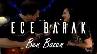 ECE BARAK - Ben Bazen (Simge Akustik Cover - Canlı) Video