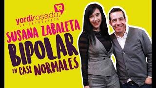 Susana Zabaleta, el reto de la bipolaridad en
