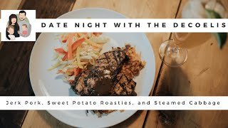 Date Night Episode 2 | Jerk Pork | How To Survive Working From Home