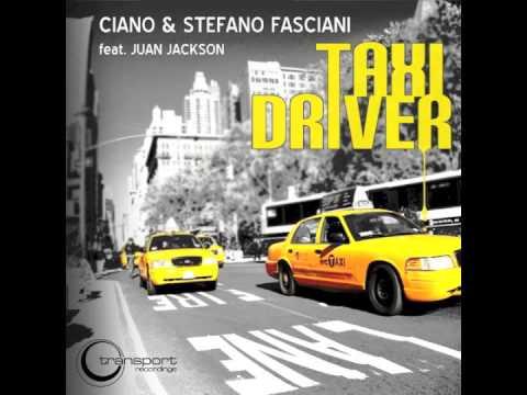 Ciano & Stefano Fasciani feat. Juan Jackson - Taxi Driver (Yellow Cab Mix) - TSP059