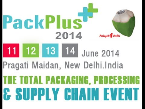 PackPlus 2014 Pragati Maidan, New Delhi | Event In Pragati Maidan |