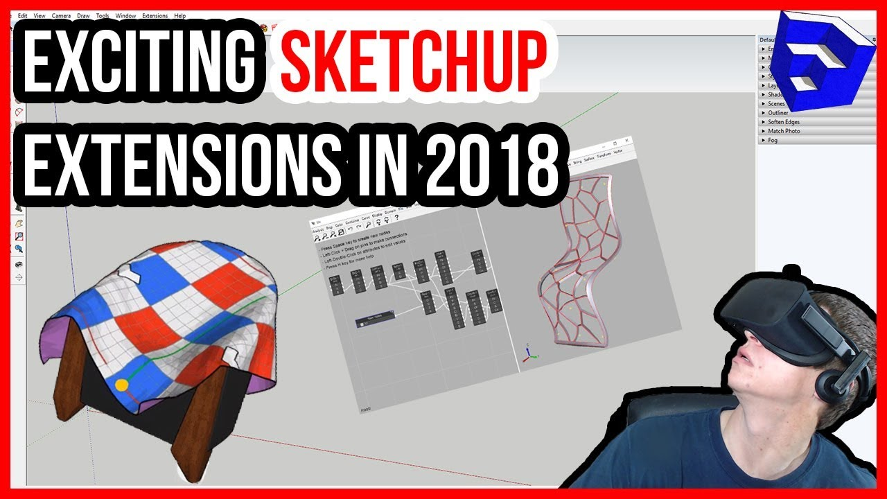 THE MOST EXCITING SKETCHUP EXTENSIONS in 2018!! - The