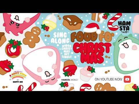 HAMSTA Sing Along Song: Food Fo' Christmas ('All I Want For Christmas Is You' Parody)
