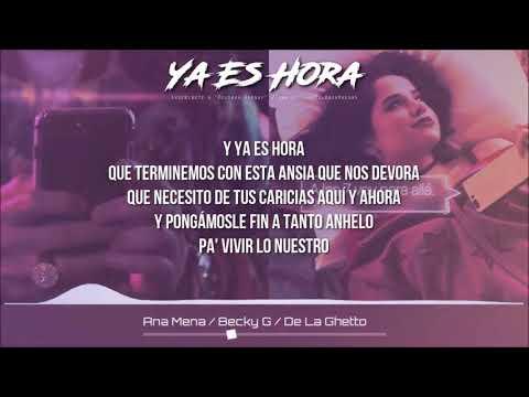 Ana Mena, Becky G, De la Ghetto - Ya Es Hora [KARAOKE / MIDI]