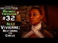 DA: Inquisition [Male Trevelyan] (32) Act 1 - Vivienne: Restoring the Circle