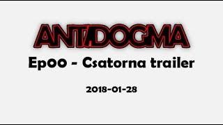Ep00 - Csatorna trailer