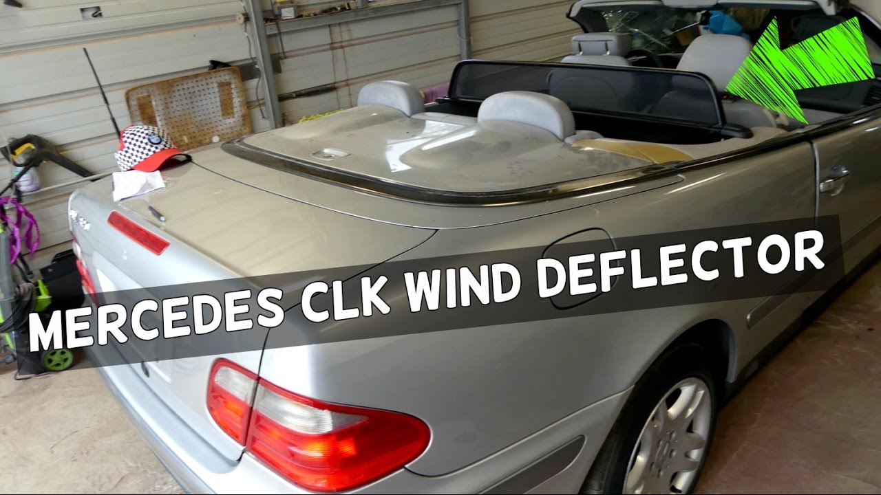 Mercedes Clk W208 Wind Blocker Installation How To Use Youtube