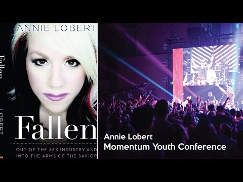 """""""How to Remain Pure in a Culture of Sexy"""" Annie Lobert - Momentum Youth Conference 2017 Power Track"""