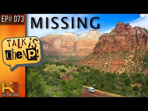 TALK IS CHEAP [Ep073] Missing People in National Parks
