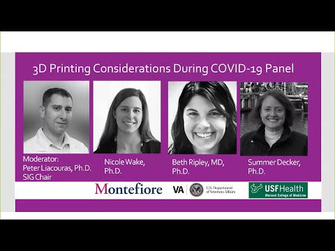 3D Printing Considerations During COVID-19 Presented By The RSNA 3D Printing Special Interest Group