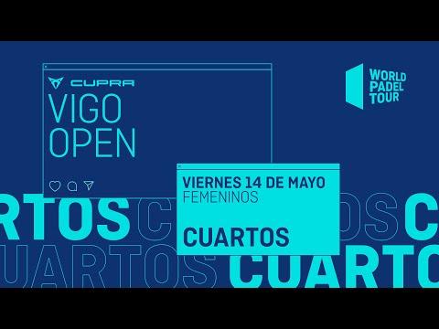 Cuartos de final Femeninos - Cupra Vigo Open 2021 - World Padel Tour