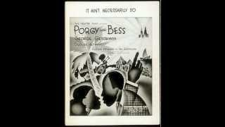 Porgy and Bess (1935) -George Gershwin- Summertime