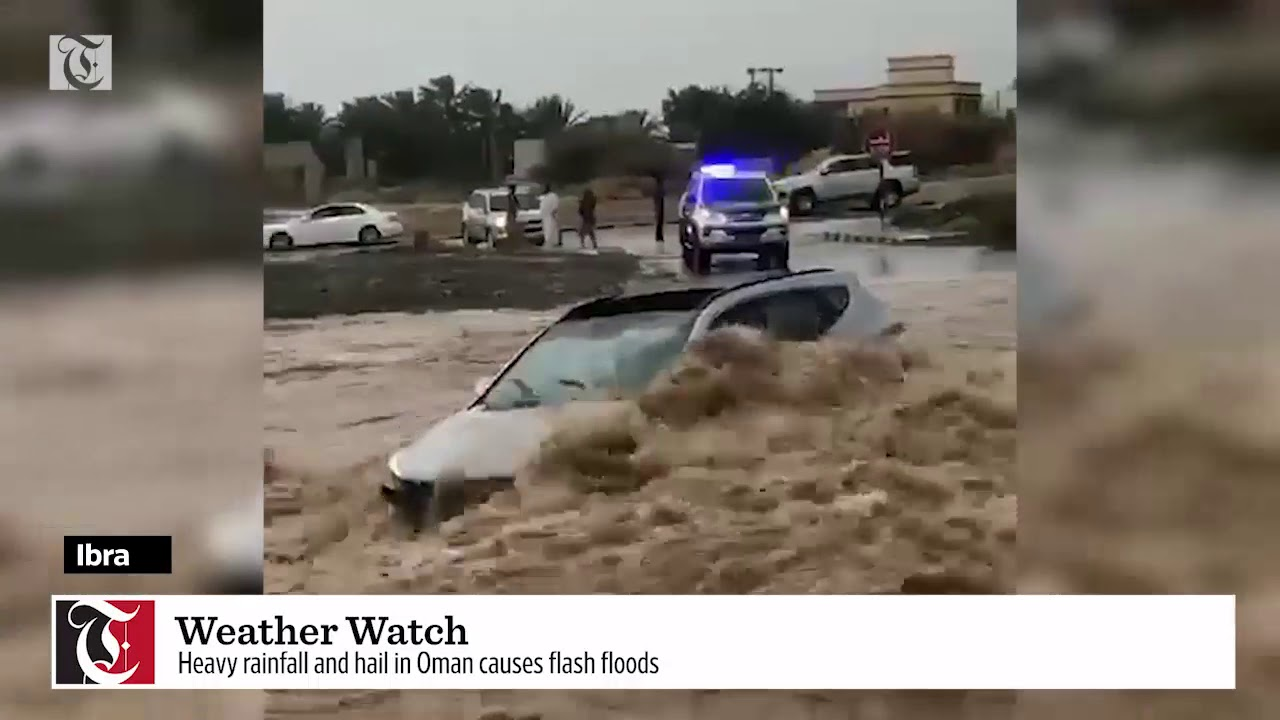 Heavy rainfall and hail in Oman causes flash floods