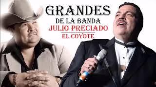 Julio Preciado y El Coyote Corridos Con Banda Mix 2021