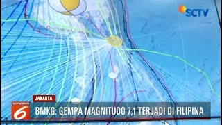 BMKG Gempa 7,1 SR di Filipina Tak Berpotensi Tsunami - Liputan 6 Terkini