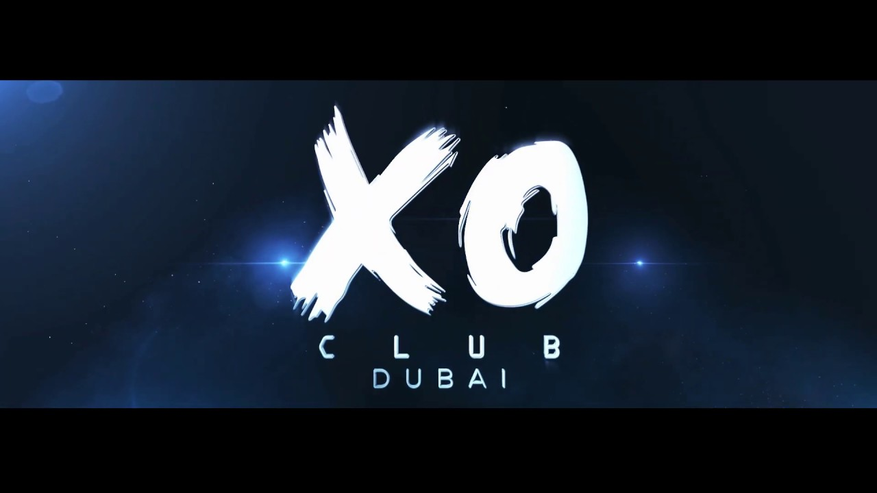 XO CLUB DUBAI TEASER #1
