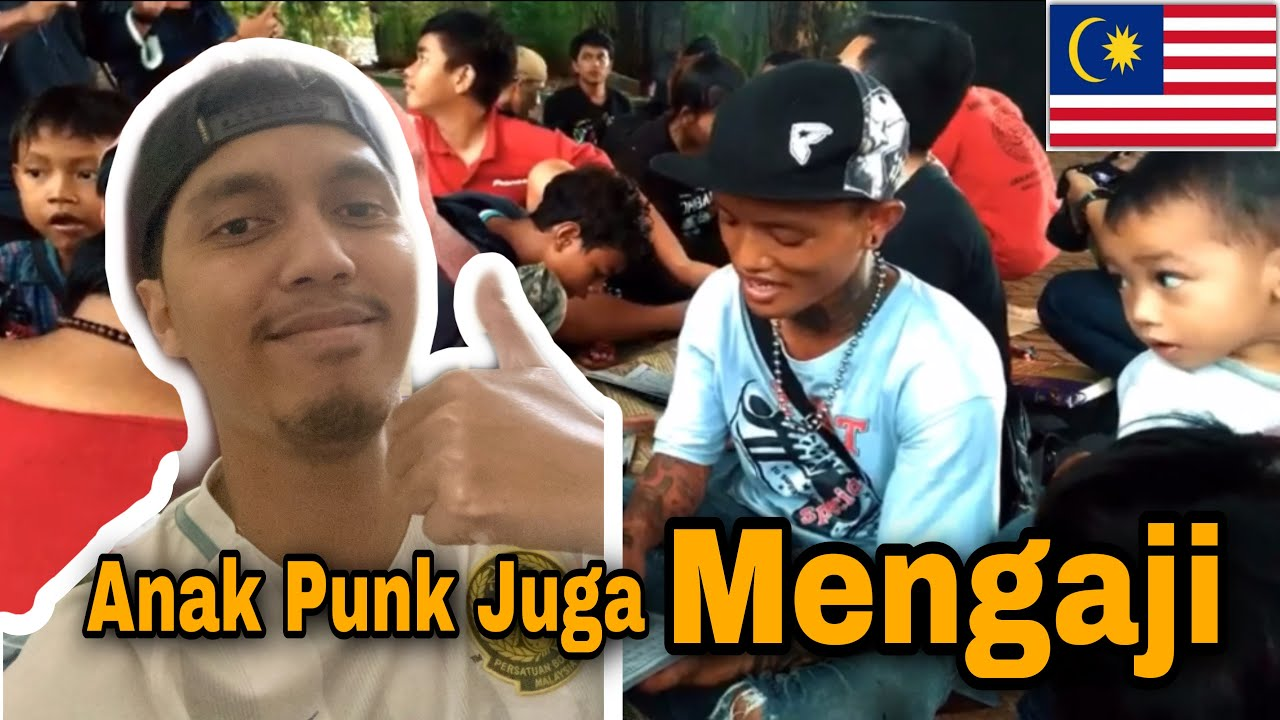 Anak Punk Indonesia Belajar Mengaji / Malaysia Reaction ...