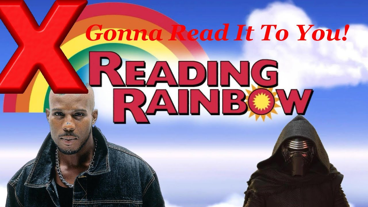 maxresdefault x gon read it to you! dmx reading rainbow kylo ren reaction! youtube