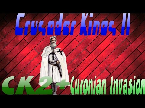 Crusader Kings II CK2+ Mod | Curonian Invasion EP 7