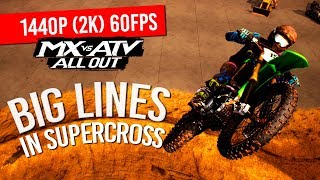 MX vs ATV All Out - Some Big Lines In Supercross! - 1440p60FPS(2K)