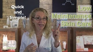 Quick & Simple Skin Care Routines | By a Dermatologist