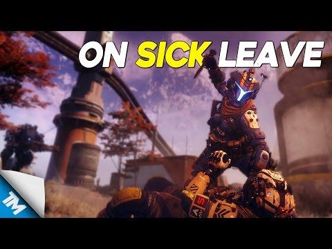 Titanfall 2   On Sick Leave
