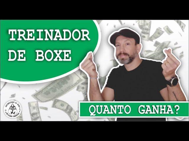 QUANTO PODE GANHAR UM TREINADOR DE BOXE?