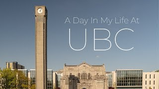A Day In My Life At The University Of British Columbia (UBC)