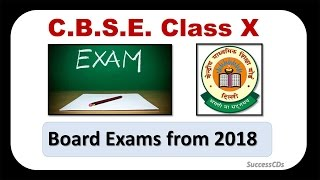 CBSE Class 10 Board exams back from 2018 - सीबीएसई कक्षा १० बोर्ड परीक्षा २०१८ से