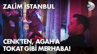 Cenk'ten, Agah'a tokat gibi merhaba! - Zalim İstanbul 1. Bölüm